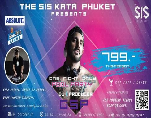 Pool Party by DJ GSP at The SIS Kata, Phuket, Wed 10th Oct